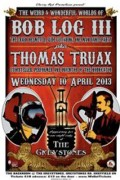 Bob Log Truax Sheffield 10 April 2013